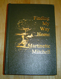 Finding My Way Home by Martinette E. Mitchell