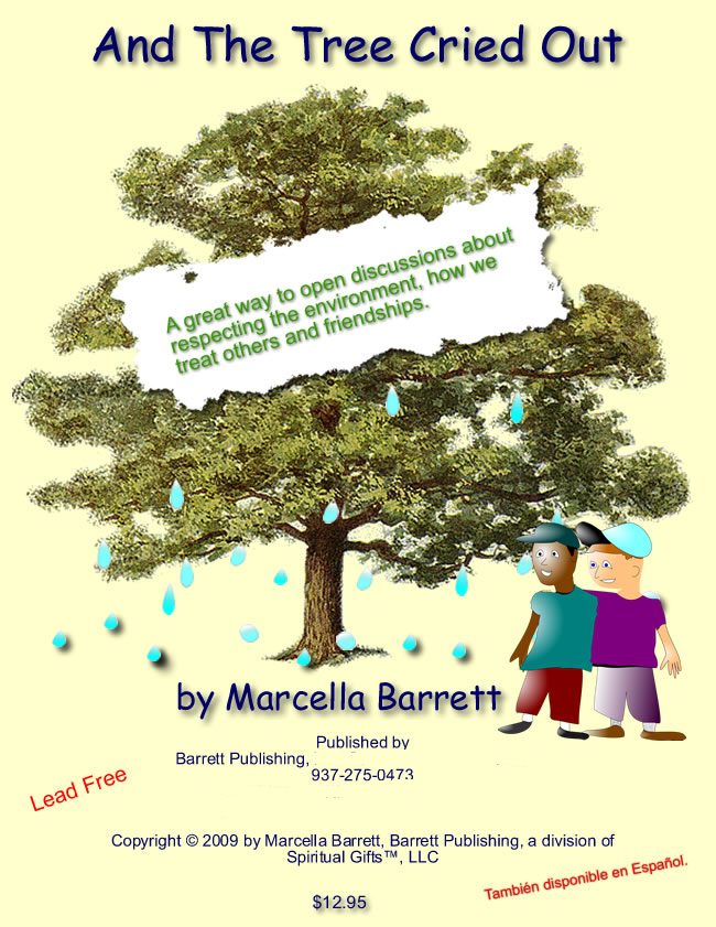 "Children's Book ""And the Tree CRied Out"" by Marcella Barrett"